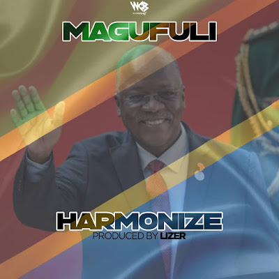 AUDIO | Harmonize - Magufuli | Mp3 Download [New Song]