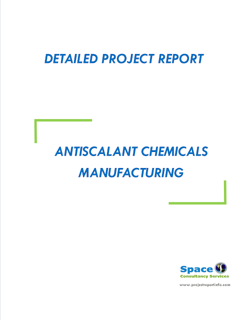 Project Report on Antiscalant Chemicals Manufacturing