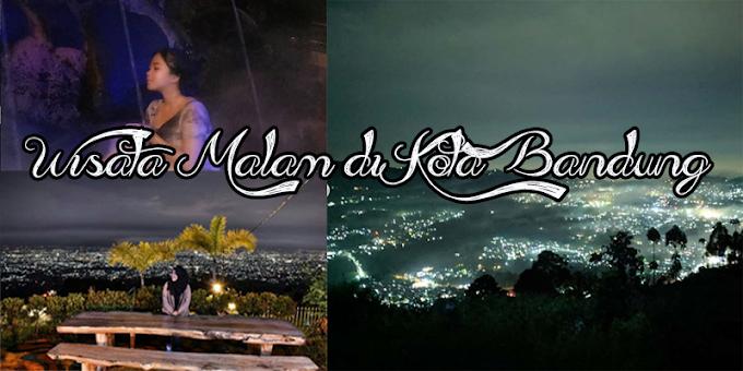 5 Wisata Malam di Bandung Yang Menarik Perhatian
