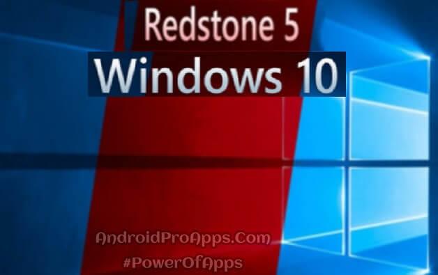 Download Windows 10 Professional Redstone 5 64X & 32X تحميل ويندوز 10 باخر تحديثات 2019 بنسختيه 64x و32x ملف ايزو روابط مباشره