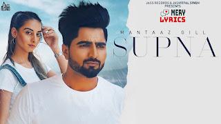 Supna Lyrics By Mantaaz Gill Ft. Shanaya Verma