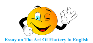 Essay on The Art Of Flattery