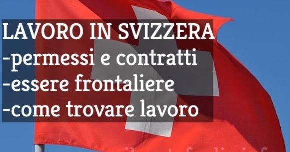 Lavoro in Svizzera: Permessi, Contratti, Stipendi + Trovare ...