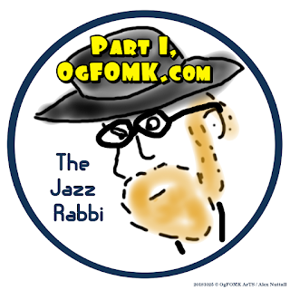 The Jazz Rabbi, Part 1 -- Alex Nuttall 20181025