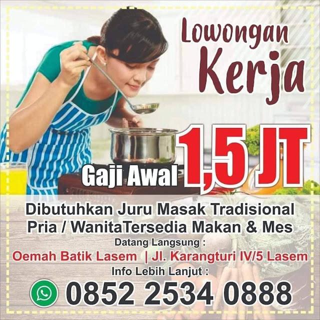 Lowongan Kerja Koki Juru Masak Tradisional Oemah Batik Lasem Rembang