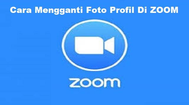 Cara Mengganti Foto Profil di Zoom