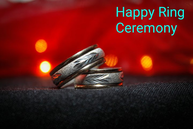 Happy Ring Ceremony Wishes.