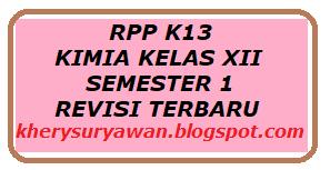 File Pendidikan RPP k13 Kimia Kelas XII Semester 1 Revisi Terbaru 2019