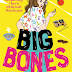 Review: Big Bones by Laura Dockrill