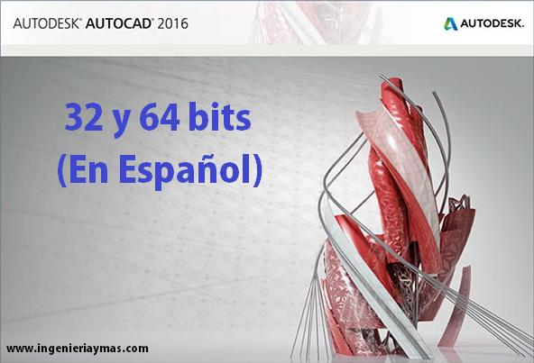 Descarga AutoCAD 2017[32 y 64 bits][Español e Ingles ...
