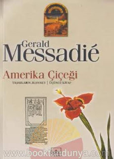 Gerald Messadie - Yıldızların Jeanne'i #3 Amerika Çiçeği