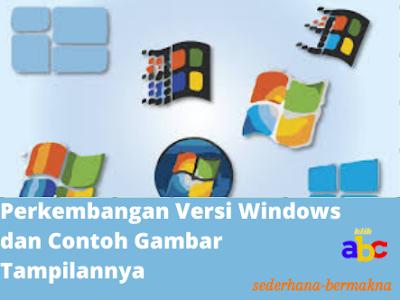 sejarah perkembangan versi windows