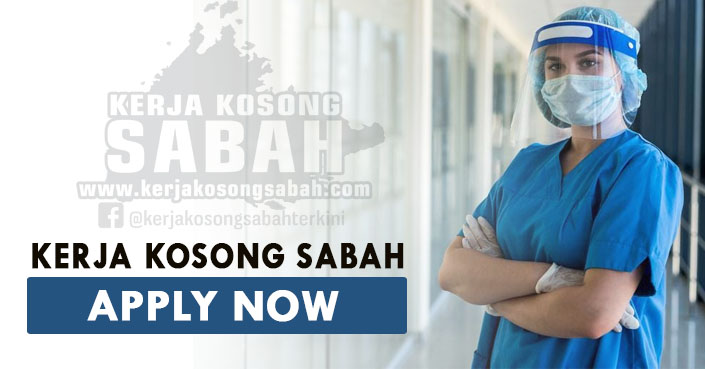 Kerja Kosong Sabah 2021 | Jururawat Peribadi