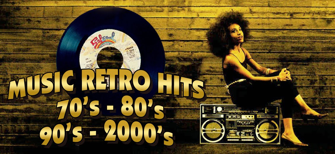 MUSIC RETRO HITS 70's-80's-90's