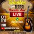 Live Talentos da Terra será realizada nesta sábado em Floresta Azul