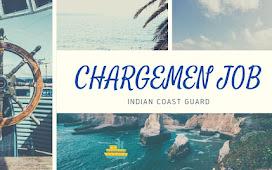 CHARGEMEN JOB IN INDIAN COAST GUARD|EDUCATIONAL QUALIFICATION