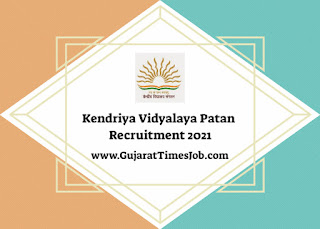 Kendriya Vidyalaya Patan Recruitment 2021 For TGT | PRT And Other Post