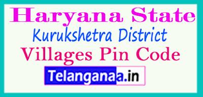 Kurukshetra District Pin Codes in Haryana State