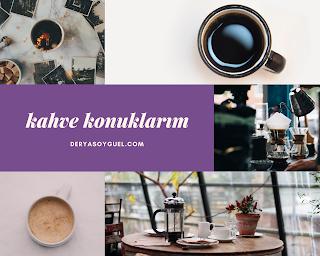 Yetenekli Kadın Blog Yazarlarından Başarılı Kitaplar-Kahve Konuklarım