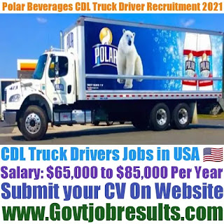 Polar Beverages CDL Truck Driver Recruitment 2021-22