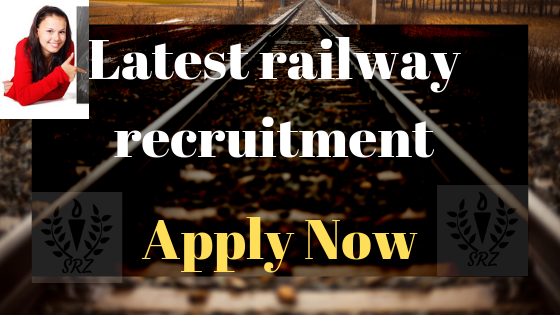 Latest railway recruitment, Railway jobs, rrb jobs, Railway recruitment, Railway recruitment board, Railway vacancy 2019, Indian railway recruitment 2019,