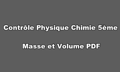 Contrôle Physique Chimie 5ème Masse et Volume PDF