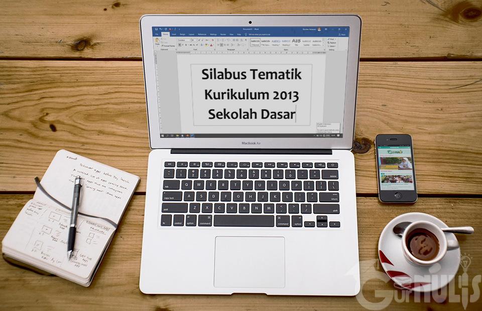 Kaidah Penyusunan Silabus Tematik Kurikulum 2013 Sekolah Dasar, www.gurnulis.id