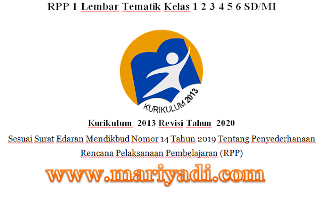 Download RPP 1 Lembar Kelas 1 Semester 2 Tema 5 6 7 8 Kurikulum 2013 Revisi Terbaru