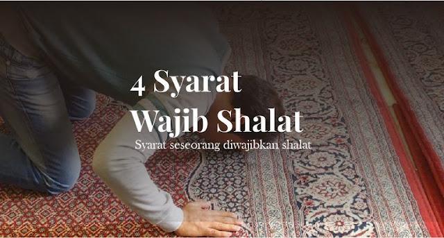 https://abusyuja.blogspot.com/2019/07/4-syarat-seseorang-diwajibkan-shalat.html