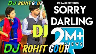 Sorry Darling Dj Remix