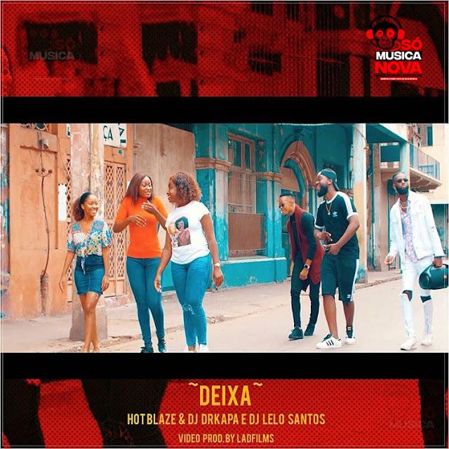 Hot Blaze & Dj Drkapa - Deixa