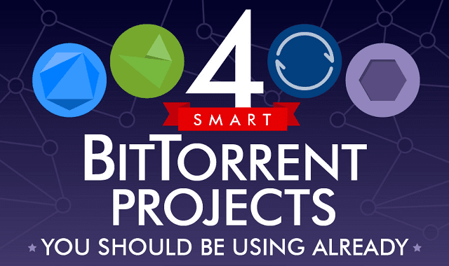 4 Smart BitTorrent Projects You Should Be Using Already