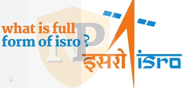what is full form of isro ?