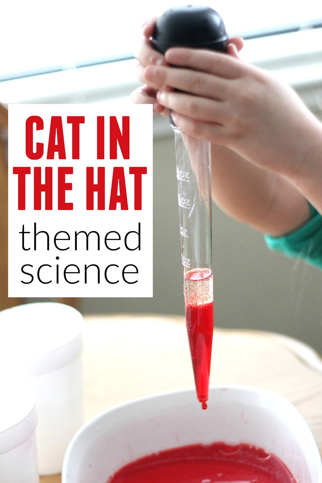 Toddler Approved Cat In The Hat Science