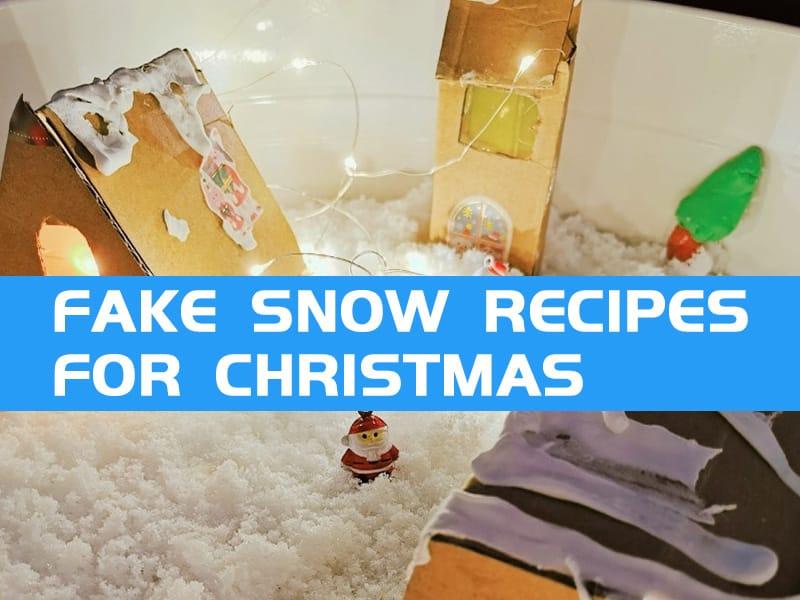 Fake Snow Recipes for Christmas