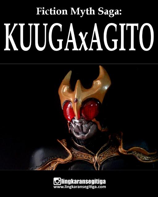 Fiction Myth Saga: Kuuga x Agito