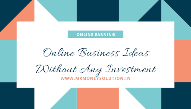 Start your own business without any investment in 2020