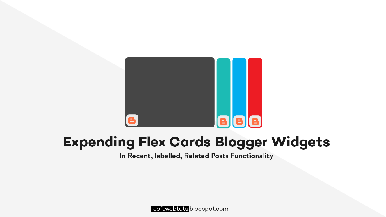 Expending Flex Cards Blogger Widgets