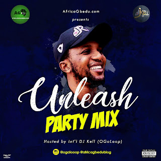 Unleash Party Mix Hosted by OGaloop