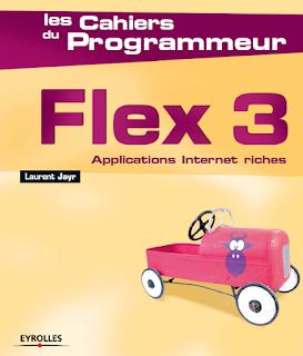 Livre PDF { les Cahiers du Programmeur Flex 3 }