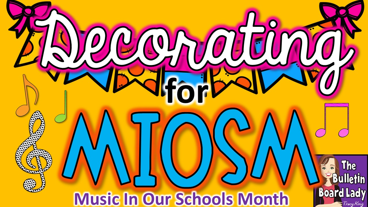 Mrs. King\'s Music Class: Decorating ideas for Music in Our Schools Month