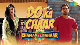 Do Ka Char Song Lyrics Sonu Nigam, Chaman Bahaar
