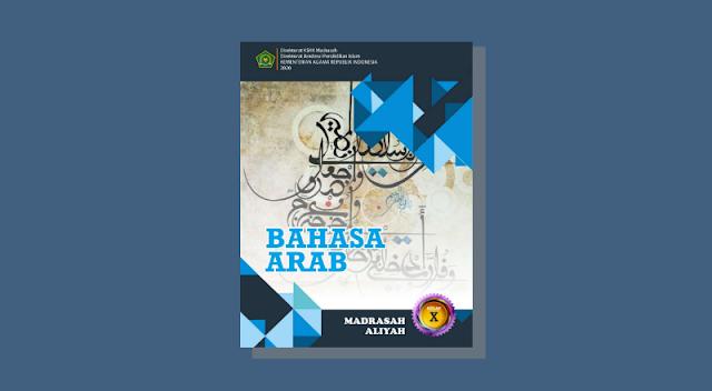 Buku Bahasa Arab Kelas 10 MA Kurikulum 2013 Cetakan ke-1 Tahun 2020