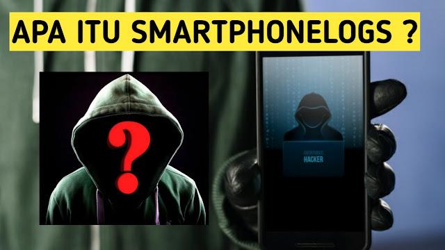 Smartphonelogs Adalah