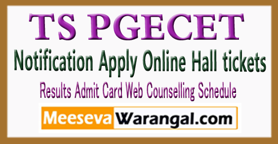 TS PGECET Notification 2018 Online Application Exam Dates Admission Notification Admi tCard Results