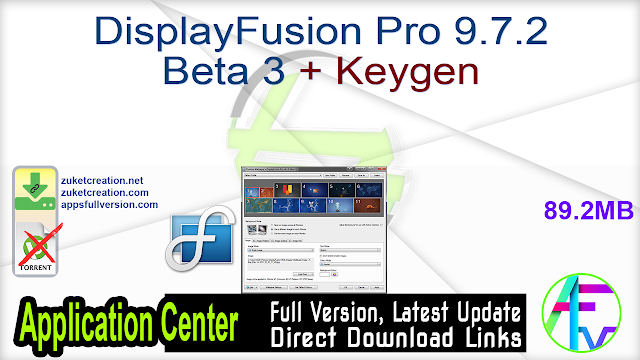 DisplayFusion Pro 9.7.2 Beta 3 + Keygen
