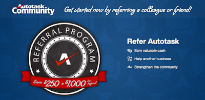 3. Autotask Referral Program - $250 to $1000 Per referral
