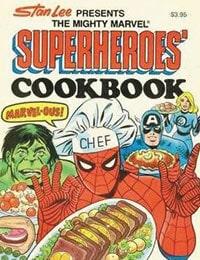 The Mighty Marvel Superheroes' Cookbook
