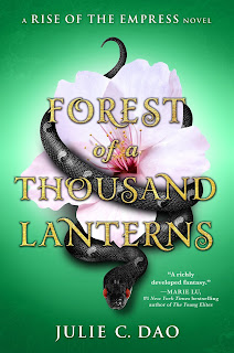 Forest of a Thousand Lanterns by Julie C Dao book cover