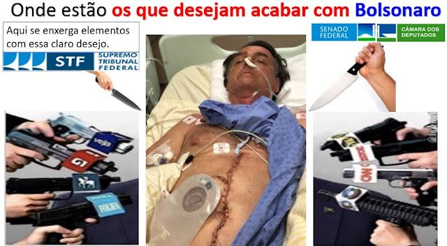 VEJA!!! O desejo mortal e o ódio dos inimigos de Bolsonaro